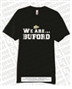 We Are Buford Tee