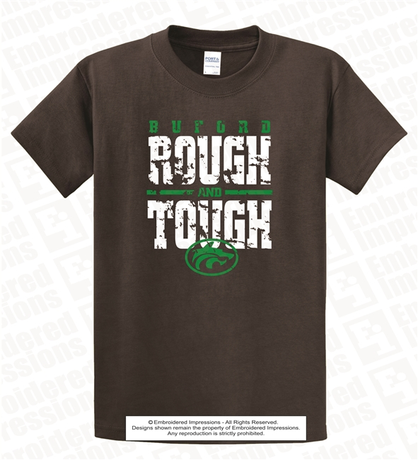 Rough and Tough Tee Shirt