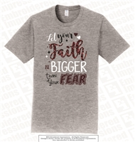 Faith Bigger Than Fear Tee in Athletic Heather