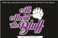 All About The Bluff Sticker