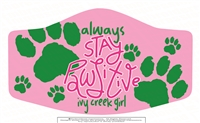 Always Stay Pawsitive Three Ply Polyester Mask