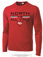 North VS All Y'All Screen Printed Dri-Fit Long Sleeves Tee