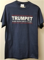 Make Band Great Again Tee