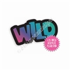Acrylic Flair Pin - WILD - Wild Vibes