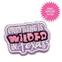 KAD Adhesive Patch - Everything is WILDER in Texas
