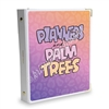 KAD Sticker Binder - Planners & Palm Trees