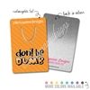 Customized Rectangle Metal Bookmark - Don't Be Dumb