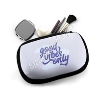 Cosmetic / Device Pouch - Good Vibes