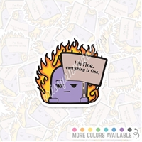 KAD Vinyl Decal - Everything is Fine Steve
