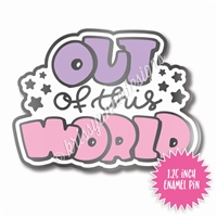 Enamel Flair Pin - Out of This World