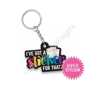 Small Acrylic Keychain - Sticker for That
