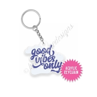 Small Acrylic Keychain - Good Vibes Only