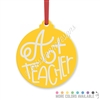 Engraved Acrylic Ornament - A+ Teacher