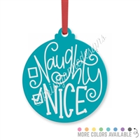 Engraved Acrylic Ornament - Naughty or Nice