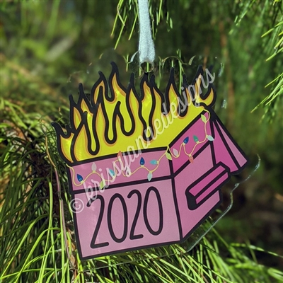 Acrylic Ornament - 2020 Dumpster Fire