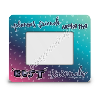 Rectangle Picture Frame - Planner Friends - Dream Chaser