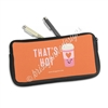 Zippered Pen Pouch - That's Hot