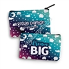 Two Sided Zipper Pouch - Dream BIG