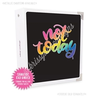 Signature KAD Sticker Binder - Not Today
