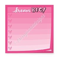 "Limited Edition 3"" Sticky Note Pad - Dream Big"