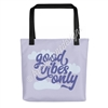 Signature Tote - Good Vibes Only