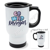 Personalized Travel Mug - GO Wild 2019 - Wild Dreams