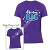 KADdict Wear - Dream BIG Shirt Only