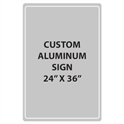 "Aluminum Sign - 24""W x 36""H - Custom Printed Signs"