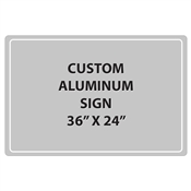 "Aluminum Sign - 36""W x 24""H - Custom Printed Signs"