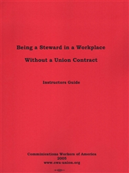 Being a Steward w/o a Contract - Instructor's Guide