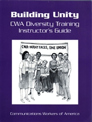 Building Unity - CWA Diversity Training Instructors Guide