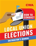 How to Conduct Local Union Elections - Instructor's Guide - v2020