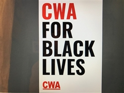 CWA FOR BLACK LIVES Poster