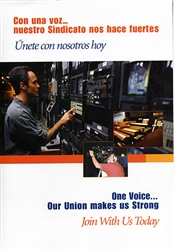 One Voice...Our Union Makes us Strong/Con Una Voz Nuestro Sindicato nos hace Fuertes