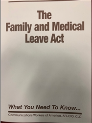 """The Family and Medical Leave Act"""