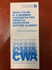 """What To Do If a Member Contacts You About a Repetitive Motion Injury - A Brochure For CWA Stewards"" (produced in conjunction with the Union's Education and Legal Departments)"