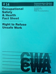 """Right to Refuse Unsafe Work"""