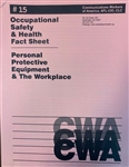 """Personal Protective Equipment and the Workplace"""