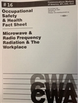"""Microwave and Radio Frequency Radiation and the Workplace"""