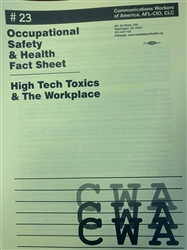 """High Tech Toxics and the Workplace"""