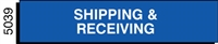 SHIPPING AND RECEIVING, GMP Signage