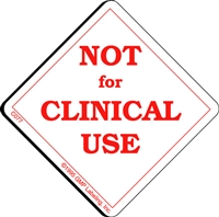 NOT FOR CLINICAL USE Caution Label