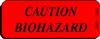 CAUTION BIOHAZARD Label