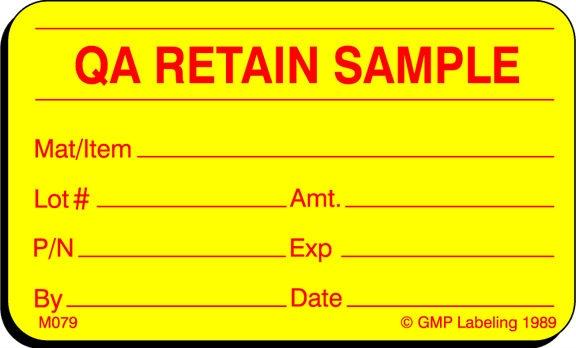QA RETAIN SAMPLE Material Label M079 - GMP, QSR & ISO Compliance
