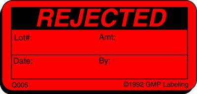 REJECTED Quality Control Label