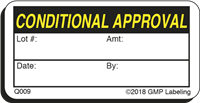 CONDITIONAL APPROVAL Quality Control Label