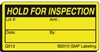 HOLD FOR INSPECTION Quality Control Label