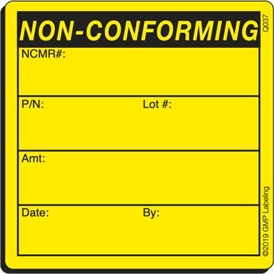 NON-CONFORMING Quality Control Label