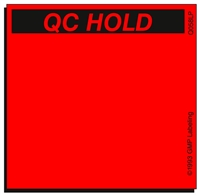 QC HOLD Quality Control Label