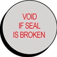 VOID IF SEAL IS BROKEN Status Label